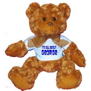 Its All About George Plush Teddy Bear with BLUE T Shirt