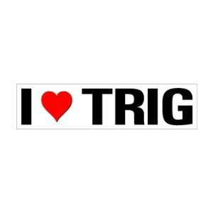I Heart Love Trig   Window Bumper Sticker Automotive