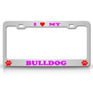 LOVE MY BULL TERRIER Dog Pet Animal High Quality STEEL /METAL Auto
