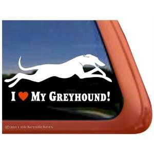 I Love My Greyhound Dog Vinyl Window Decal Sticker