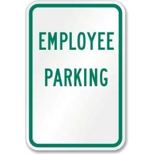 Parking   Engineer Grade Reflective Signs, 18 x 12
