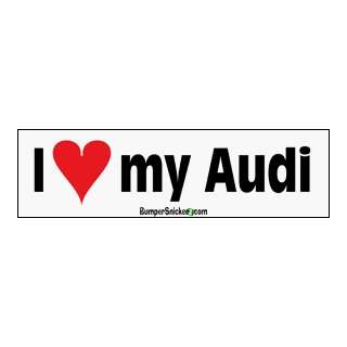 Love My Audi   bumper stickers (Medium 10x2.8 in.)