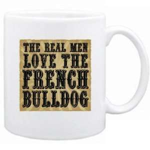 New  The Real Men Love The French Bulldog  Mug Dog